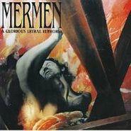 Mermen, A Glorious Lethal Euphoria (CD)