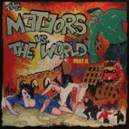 The Meteors, The Meteors Vs The World Part II [Colored Vinyl] (LP)