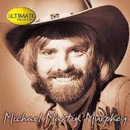 Michael Martin Murphy, Ultimate Collection (CD)