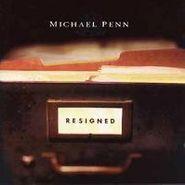 Michael Penn, Resigned (CD)