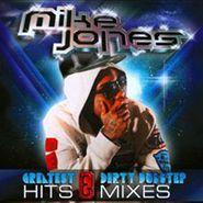 Mike Jones, Greatest Hits & Dirty Dubstep (CD)
