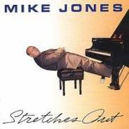 Mike Jones, Stretches Out (CD)