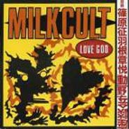 Milk Cult, Love God (CD)