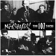 Thee Milkshakes, The 107 Tapes: Early Demos (CD)