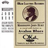 Mississippi John Hurt, Avalon Blues: The Complete 1928 Okeh Recordings (CD)