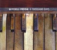 Mitchell Froom, Thousand Days (CD)
