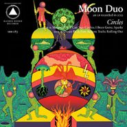 Moon Duo, Circles (CD)
