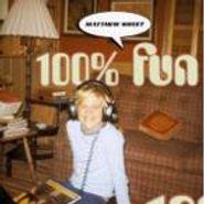 Matthew Sweet, 100% Fun (CD)