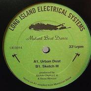 "Mutant Beat Dance, Urban Dust / Sketch III (12"")"