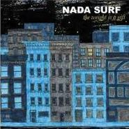 Nada Surf, The Weight Is A Gift [Limited Edition] (CD)