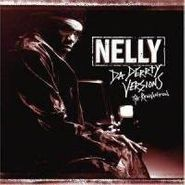 Nelly, Da Derrty Versions-Reinvention (CD)