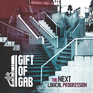 Gift of Gab, The Next Logical Progression (CD)