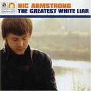 Nic Armstrong, The Greatest White Liar (CD)