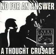 No For An Answer, A Thought Crusade (CD)