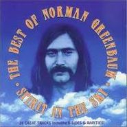 Norman Greenbaum, Spirit In The Sky: The Best Of Norman Greenbaum (CD)