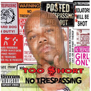 Too Short, No Trespassing (CD)