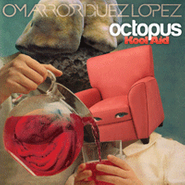 Omar Rodriguez-Lopez, Octopus Kool Aid (LP)