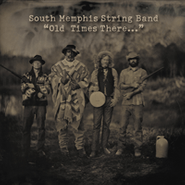South Memphis String Band, Old Times There (CD)