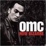 OMC, How Bizarre (CD)