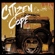 Citizen Cope, One Lovely Day (CD)