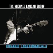 Michael Landau, Organic Instrumentals (CD)