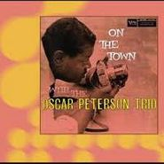 Oscar Peterson Trio, On The Town (CD)