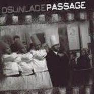 Osunlade, Passage (CD)