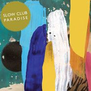 Slow Club, Paradise (CD)