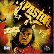 Pastor Troy, Stay Tru (CD)
