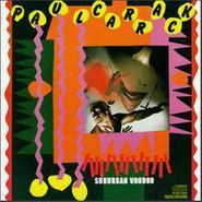 Paul Carrack, Suburban Voodoo (CD)