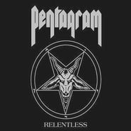 Pentagram, Relentless (LP)