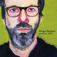 The Pernice Brothers, Goodbye Killer (CD)