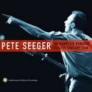 Pete Seeger, The Complete Bowdoin College Concert 1960 (CD)