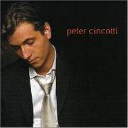 Peter Cincotti, Peter Cincotti (CD)