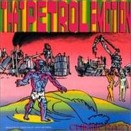 That Petrol Emotion, Chemicrazy (CD)