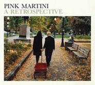 Pink Martini, A Retrospective (CD)