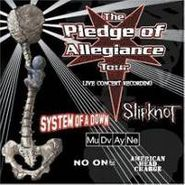 Various Artists, The Pledge Of Allegiance Tour (CD)