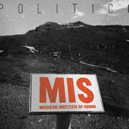 Mexican Institute Of Sound, Politico (CD)