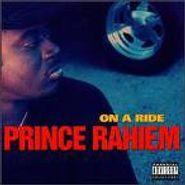 Prince Rahiem, On A Ride (CD)