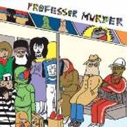 Professor Murder, Professor Murder Rides The Subway (CD)