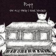 Psapp, The Only Thing I Ever Wanted (CD)