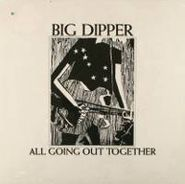 Big Dipper, All Going Out Together (EP)