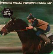 Stephen Stills, Thoroughfare Gap (LP)