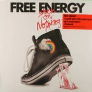 Free Energy, Stuck On Nothing (LP)