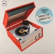Tender Trap, Dansette Dansette (LP)