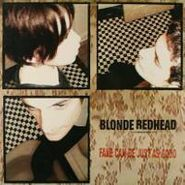 Blonde Redhead, Fake Can Be Just As Good (LP)