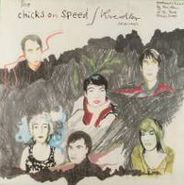 "Chicks On Speed, The Chicks On Speed / Kreidler Sessions EP (12"")"
