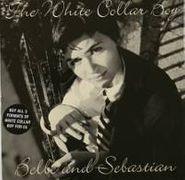 """Belle & Sebastian, The White Collar Boy (7"""")"""