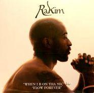 "Rakim, When I Be On Tha Mic (12"")"