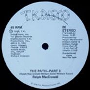 "Ralph MacDonald, The Path-Part II & III (12"")"
